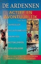 De Ardennen : actief en avontuurlijk