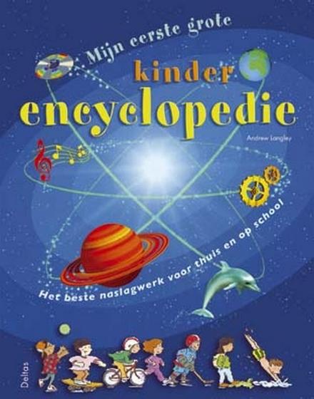 Mijn eerste grote kinderencyclopedie