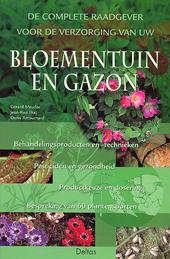 De complete raadgever voor de verzorging van uw bloementuin en gazon