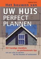 Het bouwen van uw huis perfect plannen