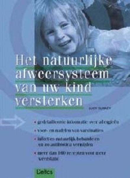 Het natuurlijke afweersysteem van uw kind versterken