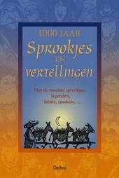 1000 jaar sprookjes en vertellingen