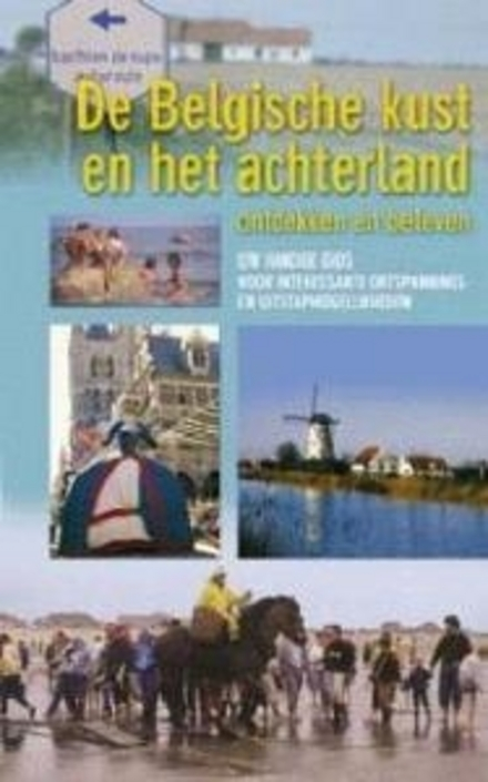 De Belgische kust en het achterland ontdekken en beleven