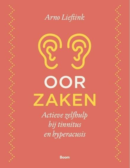 Oorzaken : actieve zelfhulp bij tinnitus en hyperacusis