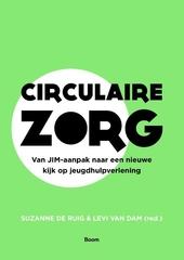 Circulaire zorg : van JIM-aanpak naar een nieuwe kijk op jeugdhulpverlening