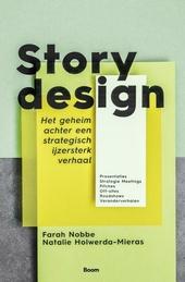 Storydesign : het geheim achter een strategisch ijzersterk verhaal