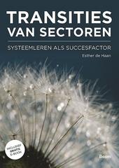 Transities van sectoren : systeemleren als succesfactor