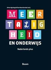 Meertaligheid en onderwijs : Nederlands plus