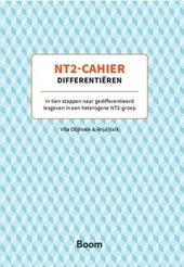 NT2-cahier differentiëren : in tien stappen naar gedifferentieerd lesgeven in een heterogene NT2-groep