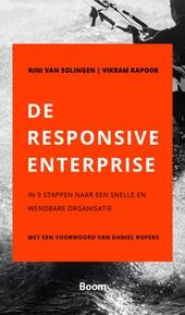 De responsive enterprise : in 9 stappen naar een snelle en wendbare organisatie