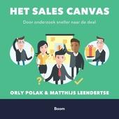 Het sales canvas : door onderzoek sneller naar de deal