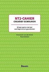 NT2-cahier creatief schrijven : 20 keer spelen met taal voor beginners en gevorderden