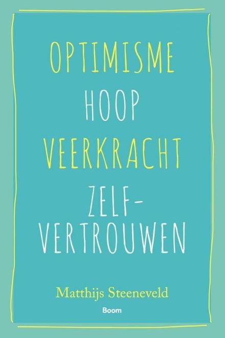 Optimisme, hoop, veerkracht, zelfvertrouwen