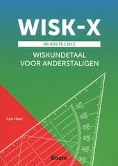 WISK-X : ISK route 1 en 2 : wiskundetaal voor anderstaligen