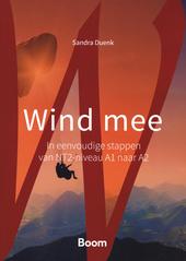 Wind mee : in eenvoudige stappen van NT2-niveau A1 naar A2