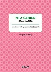 NT2-cahier grammatica : een nieuwe kijk op grammaticadidactiek