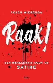 Raak! : een wereldreis door de satire