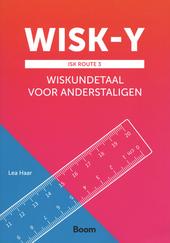 WISK-Y : ISK route 3 : wiskundetaal voor anderstaligen