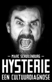 Hysterie : een cultuurdiagnose