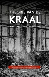 Theorie van de kraal : kapitaal, ras, fascisme