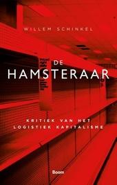 De hamsteraar : kritiek van het logistiek kapitalisme