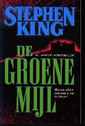 De groene mijl : een verhaal in zes delen