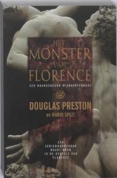 Het monster van Florence : een waargebeurd misdaadverhaal