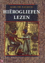 Hiërogliefen lezen : een handleiding voor museumbezoekers en Egypte-reizigers