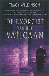 De exorcist van het Vaticaan : duiveluitdrijving in de 21ste eeuw