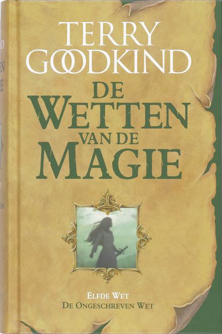 De ongeschreven wet : de elfde wet van de magie