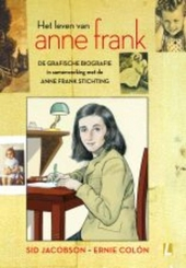 Het leven van Anne Frank : de grafische biografie