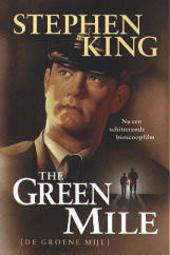The green mile : een verhaal in zes delen