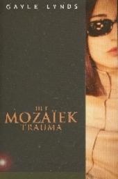 Het mozaïek trauma