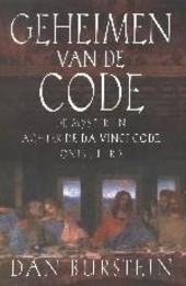 Geheimen van de code : de mysteriën achter De Da Vinci code ontsluierd