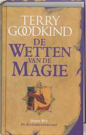 De Bloedbroederschap : de derde wet van de magie