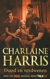 Dood en verdwenen : een Sookie Stackhouse roman