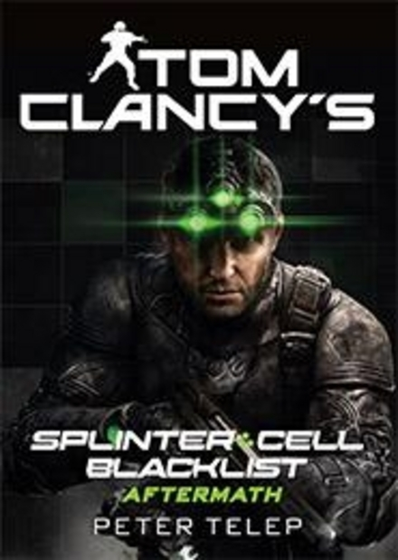 Tom Clancy's splinter cell : blacklist aftermath