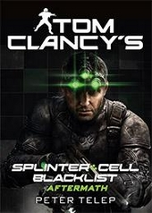 Tom Clancy's splinter cell : blacklist aftermath