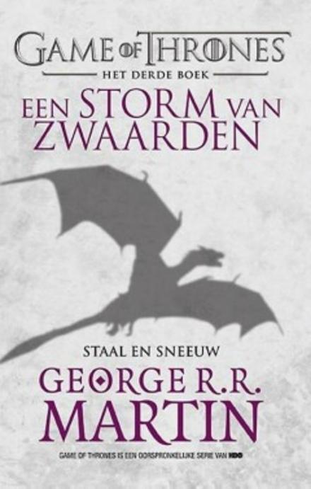 Een storm van zwaarden. 1, Staal en sneeuw