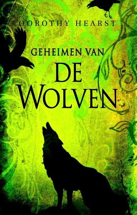 De geheimen van de wolven