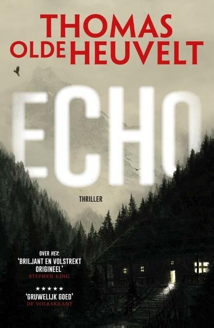 Echo - Gruwelijk eng