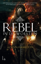 Rebel in de woestijn