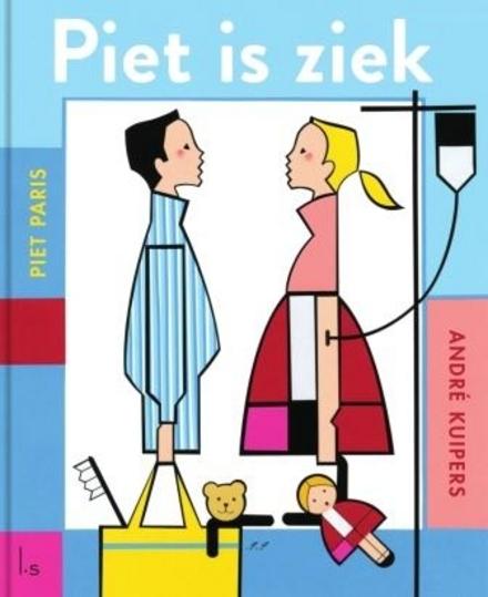 Piet is ziek