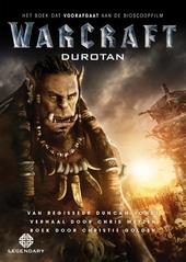 Warcraft : Durotan