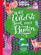 Het wildste boek voor buiten : buitendoeboek voor jongens en meiden