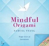 Mindful origami : yoga voor je hersenen