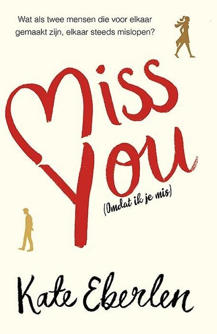 Miss you : (omdat ik je mis)