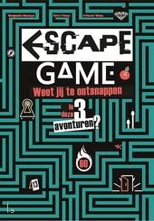 Escape game : weet jij te ontsnappen aan deze 3 avonturen?