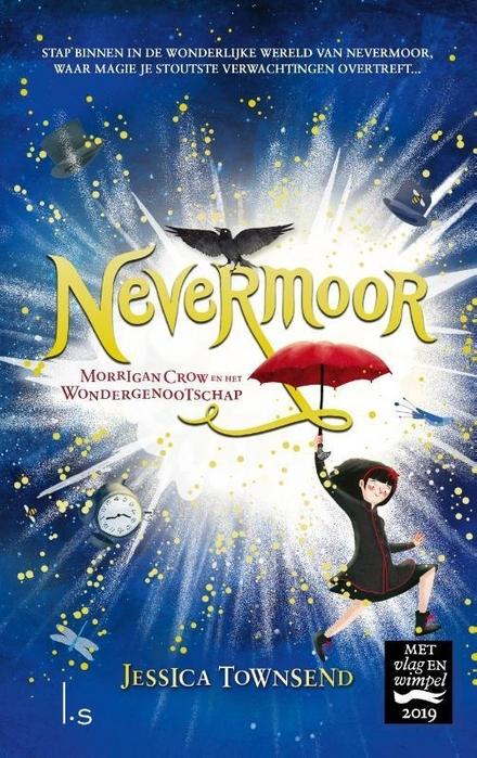 Morrigan Crow en het wondergenootschap - Betoverend Nevermoor
