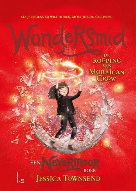 Wondersmid : de roeping van Morrigan Crow